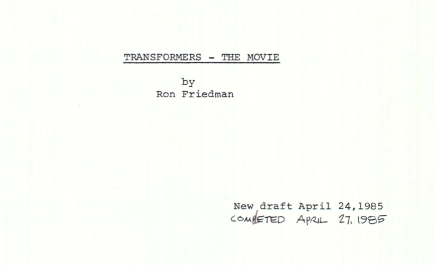 Transformers: The Movie first draft script by Ron Friedman