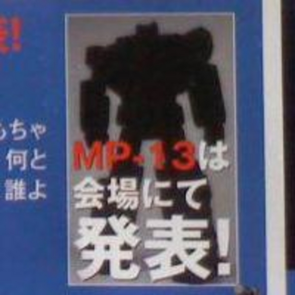 MP13 will be a remold of MP12 – probably Breakdown