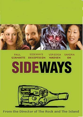 Sideways – a Michael Bay Film
